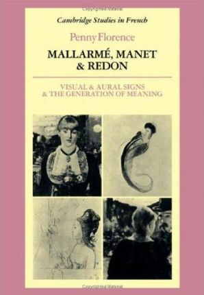 Mallarme, Manet and Redon