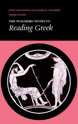 Reading Greek: Teacher's Notes: Tchrs'