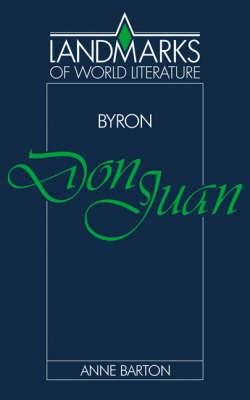 Landmarks of World Literature: Byron: Don Juan