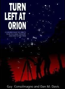 Turn left at Orion: A Hundred Night Sky Objects to See in a Small Telescope - and