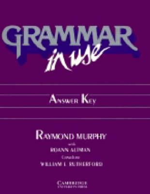 Grammar in Use Answer key : Raymond Murphy : 9780521357012