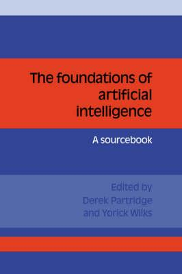 The Foundations of Artificial Intelligence