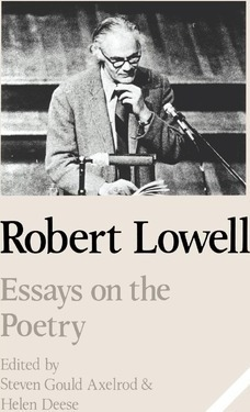 Cambridge Studies In American Literature And Culture Robert Lowell  Cambridge Studies In American Literature And Culture Robert Lowell Essays  On The Poetry Series