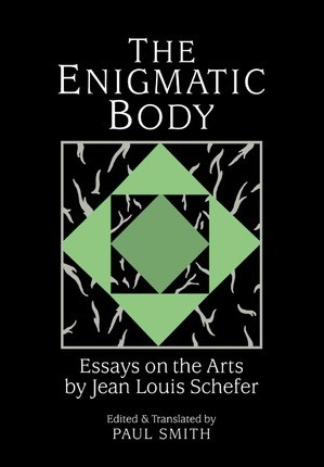Image result for Jean Louis Schefer, The Enigmatic Body: