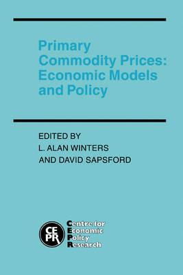 Primary Commodity Prices  Economic Models and Policy