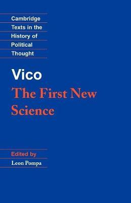 Cambridge Texts in the History of Political Thought: Vico: The First New Science