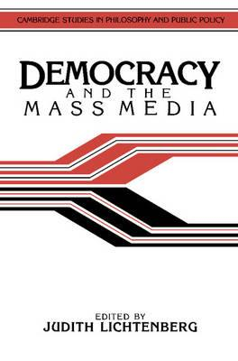 Sample Essays High School Students Cambridge Studies In Philosophy And Public Policy Democracy And The Mass  Media A Collection Essays About Business also Healthy Mind In A Healthy Body Essay Cambridge Studies In Philosophy And Public Policy Democracy And The  An Essay On English Language