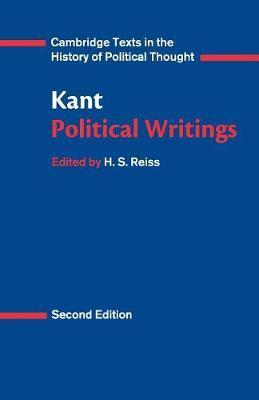 Cambridge Texts in the History of Political Thought: Kant: Political Writings