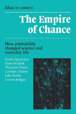 The Empire of Chance : How Probability Changed Science and Everyday Life
