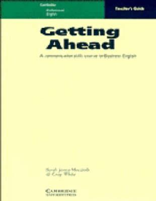 Getting Ahead Teacher's Guide  A Communication Skills Course for Business English