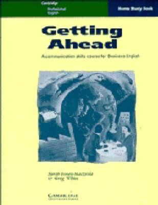 Getting Ahead Home study book : A Communication Skills Course for Business English