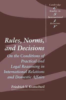Rules, Norms, and Decisions