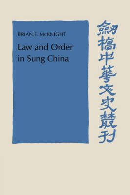 Law and Order in Sung China