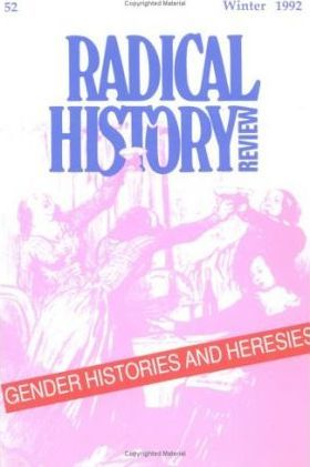 Radical History Review: Volume 52