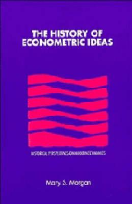 The History of Econometric Ideas