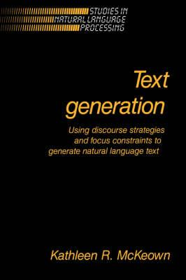 Text Generation (Studies in Natural Language Processing)