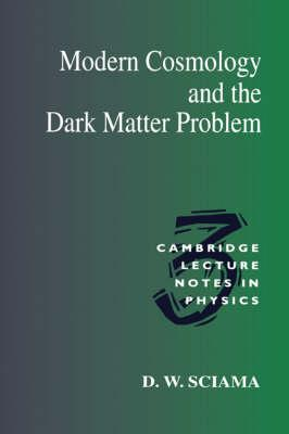 Cambridge Lecture Notes in Physics: Modern Cosmology and the