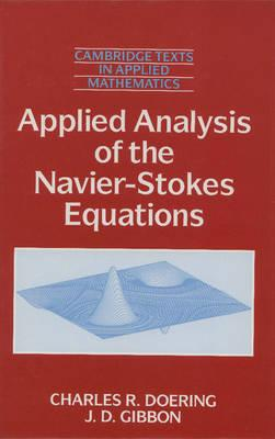 Applied Analysis of the Navier-Stokes Equations