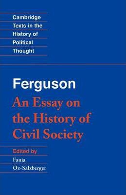 Thebridgelondon-ils.co.uk Cambridge Texts in the History of Political Thought: Ferguson: An Essay on the History of Civil Society image