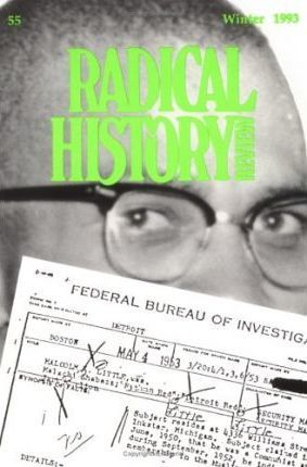 Radical History Review: Volume 55