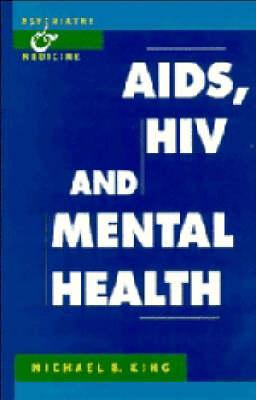 AIDS, HIV and Mental Health