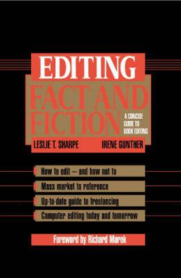 Editing Fact and Fiction : A Concise Guide to Book Editing
