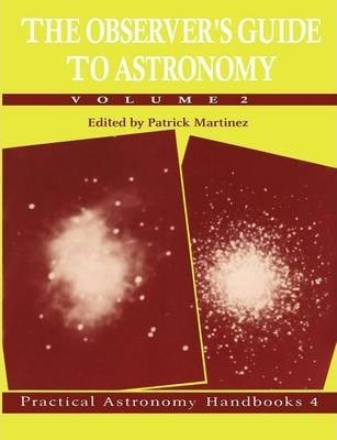 The Observer's Guide to Astronomy: Volume 2