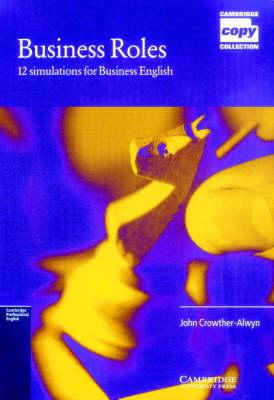 Business Roles 1  12 Simulations for Business English