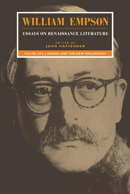 Persuasive Essay Samples High School William Empson Essays On Renaissance Literature Donne And The New  Philosophy Volume  Essay Samples For High School Students also Essay On Science And Technology William Empson Essays On Renaissance Literature Donne And The New  Proposal Essay