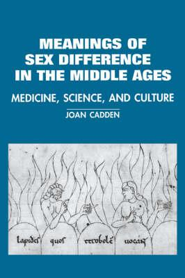 The Meanings of Sex Difference in the Middle Ages