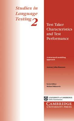 Test Taker Characteristics and Test Performance: A Structural Modeling Approach
