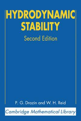 Cambridge Mathematical Library: Hydrodynamic Stability