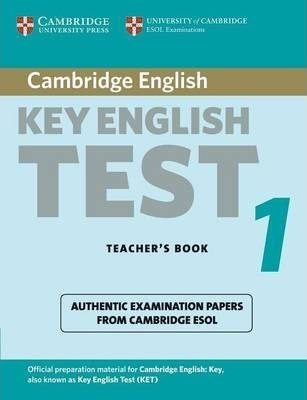 Cambridge Key English Test 1 Teacher's Book: Examination Papers from the University of Cambridge ESOL Examinations