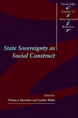 State Sovereignty as Social Construct
