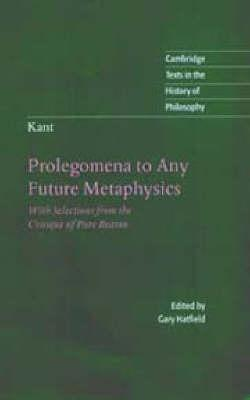 Kant: Prolegomena to Any Future Metaphysics