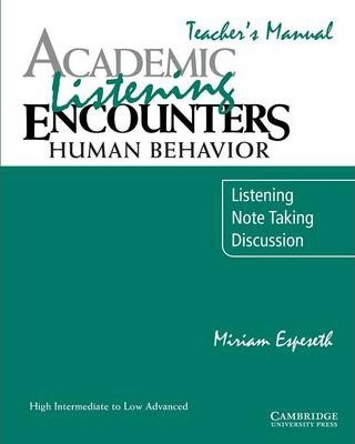 Academic Listening Encounters: Human Behavior Teacher's Manual