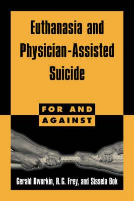 the moral and ethical implications of physician assisted suicide