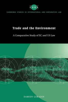 Trade and the Environment  A Comparative Study of EC and US Law