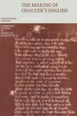 The Making of Chaucer's English