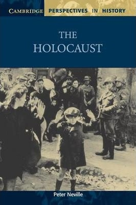 Cambridge Perspectives in History: The Holocaust