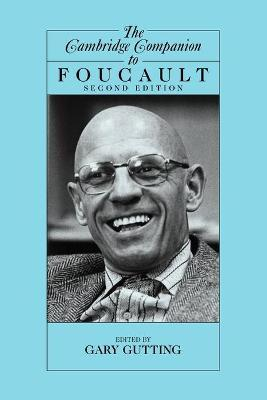 Cambridge Companions to Philosophy: The Cambridge Companion to Foucault