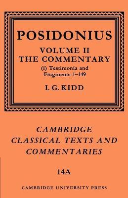 Cambridge Classical Texts and Commentaries Commentary: Volume 2 Posidonius: Series Number 14: Part 1