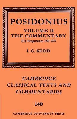 Cambridge Classical Texts and Commentaries Commentary: Volume 2 Posidonius: Fragments: Series Number 14: Part 2