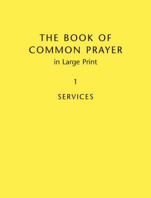 Book Of Common Prayer Large Print BCP481: Volume 1: v. 1