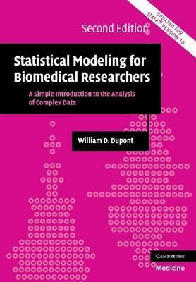 Statistical Modeling for Biomedical Researchers  A Simple Introduction to the Analysis of Complex Data