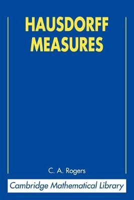 Cambridge Mathematical Library: Hausdorff Measures