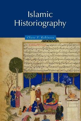 Themes in Islamic History: Islamic Historiography Series Number 1