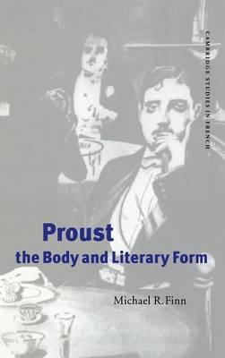 Proust, the Body and Literary Form