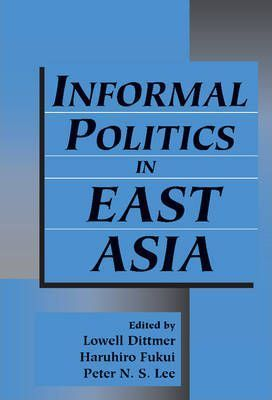 Informal Politics in East Asia