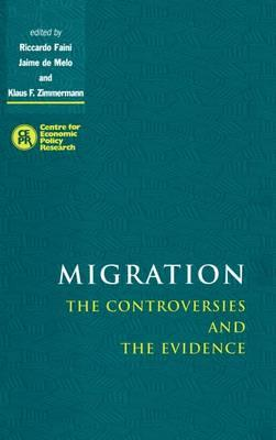 Migration  The Controversies and the Evidence